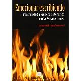 Emocionar escribiendo. Teatralidad y géneros literarios en la España áurea.