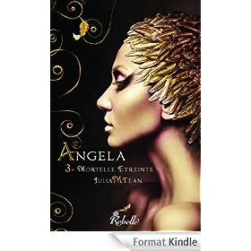 Angela: 3 - Mortelle �treinte