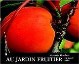 echange, troc Nicolette Humbert - Au jardin fruitier de tout près
