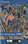 Le moment 1940 par Allorant