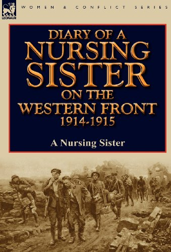 Diary of a Nursing Sister on the Western Front 1914-1915