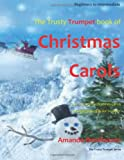 Amanda Oosthuizen The Trusty Trumpet Book of Christmas Carols