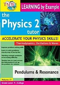 Physics Tutor 2: Pendulums and Resonance