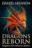 Dragons Reborn (Requiem for Dragons Book 2)
