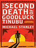 The Second Death of Goodluck Tinubu (Detective Kubu Series)
