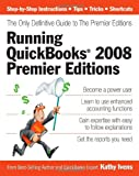 img - for Running QuickBooks 2008 Premier Editions: The Only Definitive Guide to the Premier Editions book / textbook / text book