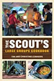 The Scouts Large Groups Cookbook