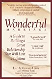 img - for Wonderful Marriage: A Guide to Building a Great Relationship That Will Last a Lifetime book / textbook / text book
