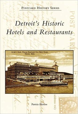 Detroit's Historic Hotels and Restaurants (MI) (Postcard History Series)