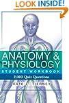Anatomy & Physiology Student Workbook...