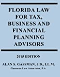 Florida Law for Tax, Business and Financial Advisors