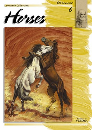 Leonardo Collection Horses No.6 (Leonardo collection Let's Paint & Draw Horses)
