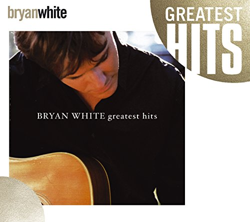 CD : Bryan White - Greatest Hits (O-Card Packaging)