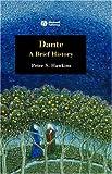 Dante: A Brief History (1405130512) by Hawkins, Peter
