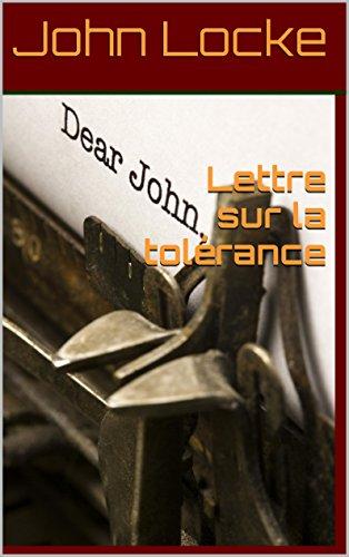 John Locke - Lettre sur la tolérance