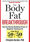 The Body Fat Breakthrough: Tap the Mu…
