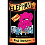 The Elephant In The Room ~ Robb Thompson
