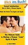Sexual Satisfaction: How to Make a Wo...