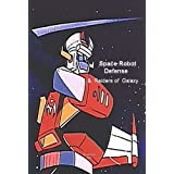 Space Robot Defense / Raiders of Galaxy ~ Voice Over Artists