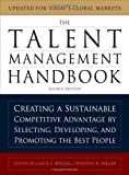 img - for The Talent Management Handbook: Creating a Sustainable Competitive Advantage by Selecting, Developing, and Promoting the Best People by Lance Berger (Nov 10 2010) book / textbook / text book