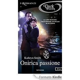 Kathryn Smith - Onirica passione (2013) - ITA