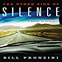 The Other Side of Silence Audiobook by Bill Pronzini Narrated by Nick Sullivan