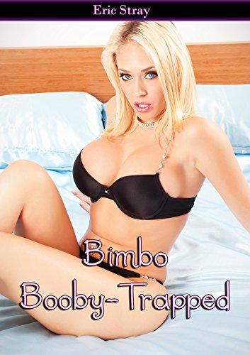 bimbo-booby-trapped