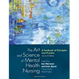 The Art and Science of Mental Health Nursingby Ian Norman