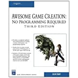 Awesome Game Creation: No Programming Required (Game Development) ~ Luke Ahearn
