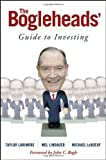 img - for The Bogleheads' Guide to Investing by Larimore, Taylor, Lindauer, Mel, LeBoeuf, Michael 1st (first) Edition [Hardcover(2006/1/3)] book / textbook / text book
