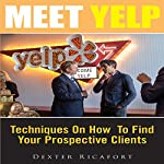 Meet Yelp: Techniques on How to Find Your Prospective Clients | Dexter Ricafort