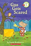 Scholastic Reader Pre-Level 1: Gus Gets Scared (0545244714) by Remkiewicz, Frank