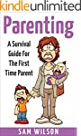 Parenting: A Survival Guide For The F...