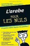 echange, troc Amine Bouchentouf, Sylvie Chraïbi - L'arabe pour les nuls : Guide de conversation