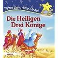 Die Heiligen Drei K�nige: Kleiner Stern, erkl�r mir das!