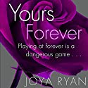 Yours Forever (       UNABRIDGED) by Joya Ryan Narrated by Jennifer Stark
