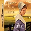 The Seeker: A Novel Audiobook by Ann H. Gabhart Narrated by Renee Ertl