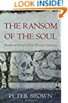 The Ransom of the Soul: Afterlife and...