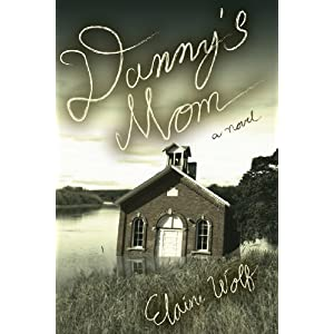 Danny's Mom: A Novel