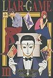 echange, troc Shinobu Kaitani - Liar Game, Tome 3 :