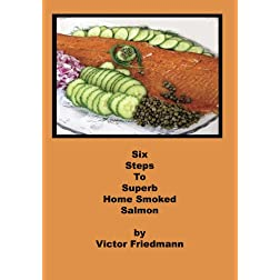 Six Steps To Superb Home Smoked Salmon