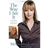 Way I See It: A Look Back At My Life On Little House ~ Melissa Sue Anderson