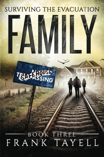 Surviving The Evacuation Book 3: Family: & Zombies vs The Living Dead: Volume 3