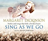 Sing As We Go Margaret Dickinson