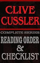 Clive Cussler: Series Reading Order & Book Checklist.: Series List Includes: Dirk Pitt, Numa Files, Oregon Files, Isaac Bell & Fargo Adventures (greatest Authors Reading Order & Checklists Series 7)