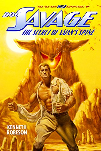 doc-savage-the-secret-of-satans-spine-the-wild-adventures-of-doc-savage-book-15-english-edition