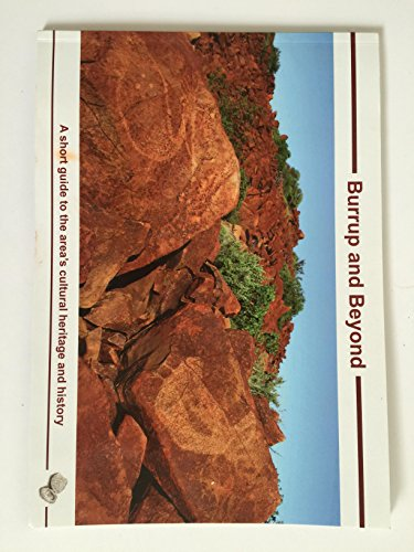 burrup-and-beyond-a-short-guide-to-the-areas-cultural-heritage-and-history-numerous-photgraphs