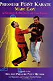 img - for Pressure Point Karate Made Easy: A Guide to the Dillman Pressure Point Method for Beginners and Young Adults by Dillman, George A., Thomas, Chris (January 1, 1999) Paperback book / textbook / text book