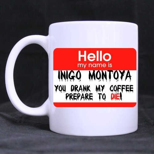 11 Ounce-Funny Novelty Funny Red Pattern Hello My Name Is Inigo Montoya You Drank My Coffee Prepare To Die White Ceramic Coffee Mug Cup - Great Gift Item For Anyone/Christmas/Birthday