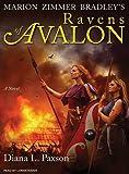 Marion-Zimmer-Bradley's-Ravens-of-Avalon-A-Novel